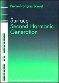 Pierre-François Brevet - Surface second harmonic generation.
