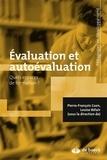 Pierre-François Coen et Louise M. Bélair - Evaluation et autoévaluation - Quels espaces de formation ?.