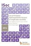 Pierre-François Coppens - Les principaux redressements fiscaux à l'impôt des sociétés - Les règles à suivre pour éviter toute taxation.