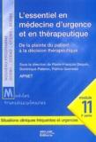 Pierre-François Dequin et Dominique Pateron - L'essentiel en médecine d'urgence et en thérapeutique - De la plainte du patient à la décision thérapeutique, module 11, 2e partie.