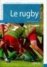 Pierre-François Glaymann - Le rugby.