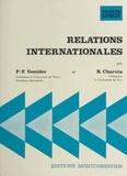 Pierre François Gonidec et Robert Charvin - Relations internationales.
