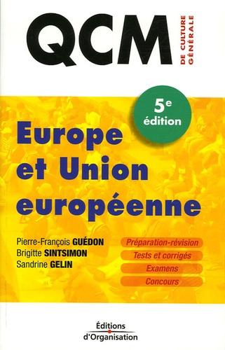 Pierre-François Guédon et Brigitte Sintsimon - Europe et Union européenne.