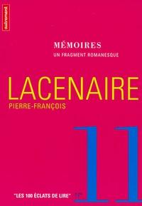 Pierre-François Lacenaire - Mémoires.