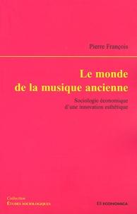 Deedr.fr Le monde de la musique ancienne - Sociologie économique d'une innovation esthétique Image
