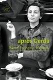 Pierre-François Moreau - Après Gerda.