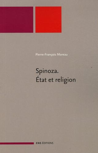 Spinoza. Etat et religion