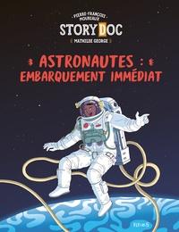 Pierre-François Mouriaux et Mathilde George - Astronautes : embarquement immédiat.