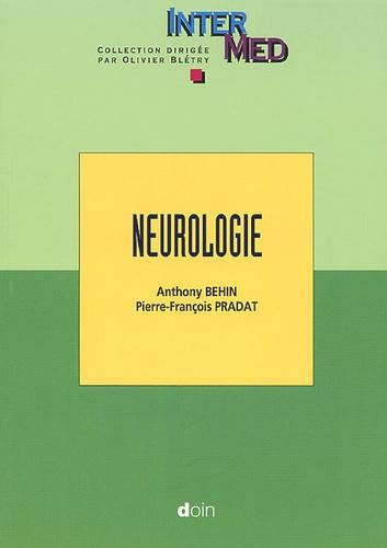 Pierre-François Pradat et Anthony Behin - Neurologie.