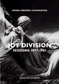 Livre à télécharger en ligne Joy Division  - Sessions 1977-1981 par Pierre-Frédéric Charpentier