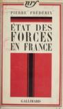 Pierre Frédérix - État des forces en France.