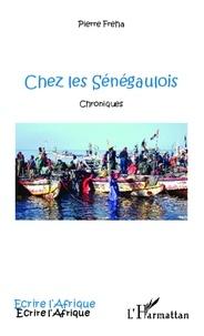 Pierre Fréha - Chez les Sénégaulois.