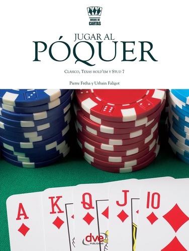 Pierre Fréha et Urbain Faligot - Jugar al póquer.