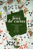 Pierre Fréha et Evelyne Keller - Le grand livre des jeux de cartes.