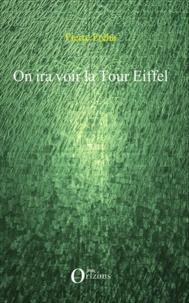 Pierre Fréha - On ira voir la tour Eiffel.