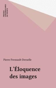Pierre Fresnault-Deruelle - Images fixes Tome 3 - L'éloquence des images.