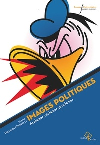 Pierre Fresnault-Deruelle - Images politiques - Acclamer, réclamer, proclamer.