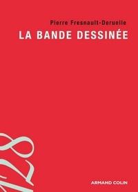 Pierre Fresnault-Deruelle - La bande dessinée.