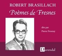 Pierre Fresnay - Robert Brasillach : poèmes de Fresnes.