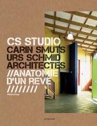 Pierre Frey - CS Studio, Carin Smuts Urs Schmid architectes - Anatomie d'un rêve.