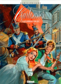 Pierre Frisano et Raymond Maric - Courtisanes Tome 2 : Des barricades pour Eva.