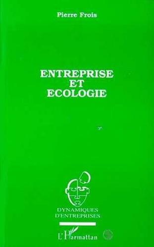 Pierre Frois - Entreprise et écologie.