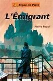Pierre Fuval - L'Emigrant.