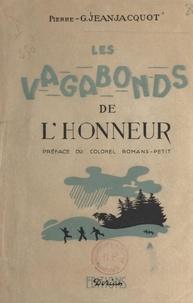 Pierre-G. Jeanjacquot et Henri Romans-Petit - Les vagabonds de l'honneur (1). Clandestinité.