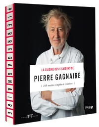 La cuisine des 5 saisons de Pierre Gagnaire - 105 recettes simples et créatives.pdf