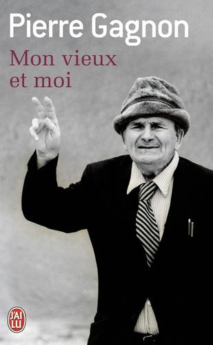 Pierre Gagnon - Mon vieux et moi.