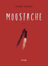 Pierre Gagnon - Moustache.
