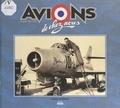 Pierre Gaillard - Avions de chez nous - Armée de l'air.