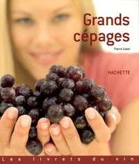 Pierre Galet - Grands cépages.