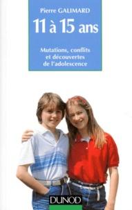 11 à 15 Ans - Mutations, conflits et découvertes de ladolescence.pdf