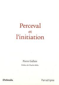 Corridashivernales.be Perceval et l'initiation - Essai sur le dernier roman de Chrétien de Troyes, ses correspondances