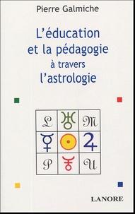 La pédagogie et léducation à travers lastrologie - Comprendre pour mieux agir.pdf