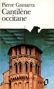 Pierre Gamarra - Cantilène occitane.