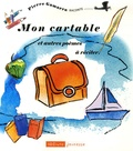 Pierre Gamarra - Mon cartable et autres poèmes à réciter.