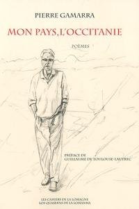 Pierre Gamarra - Mon pays, l'Occitanie.