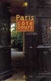 Pierre Gangnet et  Collectif - Paris côté cours - La ville derrière la ville.