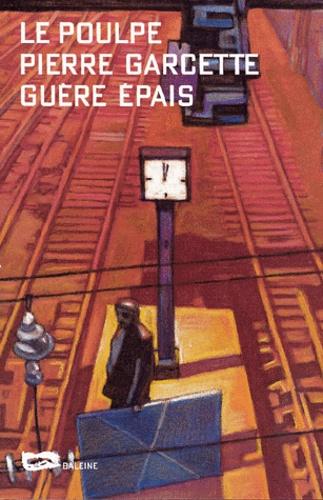Pierre Garcette - .