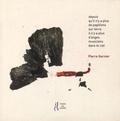 Pierre Garnier - Depuis qu'il n'y a plus de papillons sur terre il n'y a plus d'anges musiciens dans le ciel.