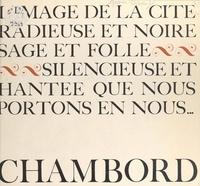 Pierre Gascar et André Martin - Chambord.