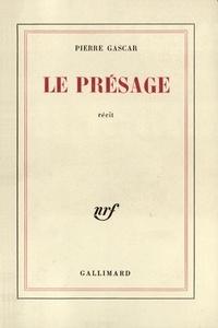 Pierre Gascar - Le présage.