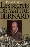 Pierre Gascar - Le secret de maître Bernard.