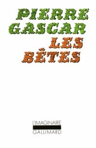Pierre Gascar - Les Bêtes - [nouvelles.