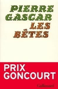 Pierre Gascar - Les Bêtes - [nouvelles].