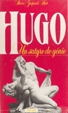 Pierre Gaspard-Huit - Hugo, un satyre de génie.