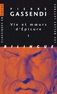 Pierre Gassendi - Vie et moeurs d'Epicure - Pack en 2 volumes, édition bilingue français-latin.