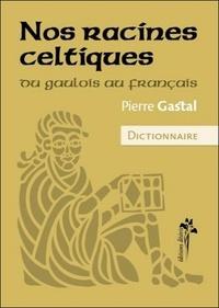 Deedr.fr Nos racines celtiques - Du gaulois au français Image